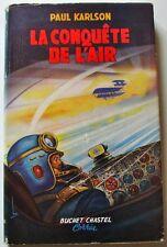 LA CONQUÊTE DE L'AIR (Der Mensch Fliegt ) - Paul Karlson