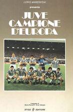 Libro: JUVENTUS CAMPIONE D'EUROPA