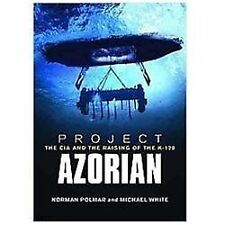 Project Azorian: The CIA and the Raising of the K-129, book, White, Michael, Pol