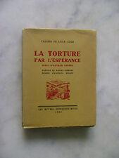 Villiers de l'Isle Adam- La torture par l'espérance suivi d'autres contes - 1933