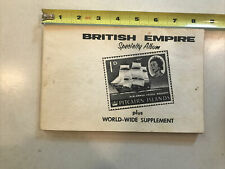 British Empire Specialty Album World-Wide Supplement Kenmore Stamps 200+ Stamps