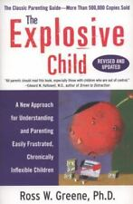 THE EXPLOSIVE CHILD by Dr Ross Greene Parenting Inflexible Children PAPERBACK