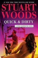 A Stone Barrington Novel: Quick and Dirty 43 by Stuart Woods (2017, Hardcover)