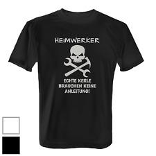 Heimwerker Herren T-Shirt Fun Shirt Handwerker Arbeit Echte Kerle Anleitung