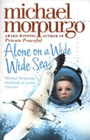 Alone on a wide wide sea by Michael Morpurgo (Paperback) FREE Shipping, Save £s