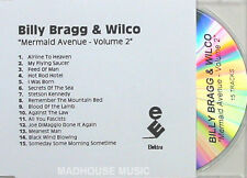 BILLY BRAGG & WILCO CD Mermaid Avenue Vol. 2 UK PROMO ONLY Acetate 15 Trk