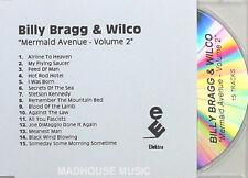 BILLY BRAGG & WILCO CD Mermaid Avenue Vol. 2 UK PROMO ONLY Acetate 15 Trk