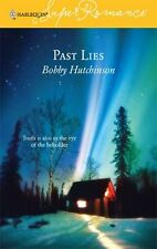 Superromance: Past Lies 1325 by Bobby Hutchinson (2006, Paperback)