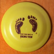 "Vintage ""Make Your Move In Hang Ten"" Frisbee"