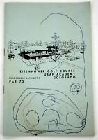 Early 1060s Eisenhower Golf Course Illustrated Booklet USAF Academy, Colorado