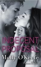 Indecent Proposal by Molly O'Keefe 2014