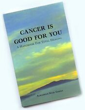Cancer is good for you (Non-Fiction), (Paperback)