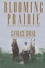 Abercrombie Trail: Blooming Prairie 4 by Candace Simar (2012, Paperback)