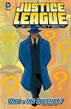 NEW Who Is the Question? (Justice League Unlimited) by Adam Beechen