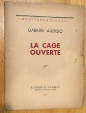 1938 - Gabriel Audisio. La Cage Ouverte.  Number 263 Of Limited Edition.