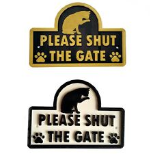 Cat - Please Shut The Gate - 3D Plaque - House Garden Door Wall Sign