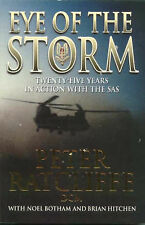 The Eye of the Storm: An SAS Memoir by Peter Ratcliffe Botham Hitchen FREE SHIP