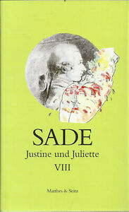 Justine und Juliette, Band 8 von 10 Bänden - de Sade, Donatien Alphonse François