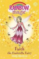 'Faith the Cinderella Fairy': The Fairytale Fairies P/B Book 3 by Daisy Meadows