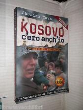KOSOVO C ERO ANCH IO Massimo Nava BUR 1999 Senigalliesi storia contemporanea di