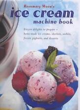The Ice Cream Machine Book By Rosemary Moon