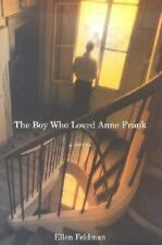 The Boy Who Loved Anne Frank, Feldman, Ellen, 0393059448, Book, Good