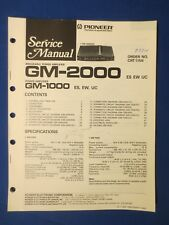 Pioneer GM-2000 GM-1000 Service Manual Factory Original The Real Thing