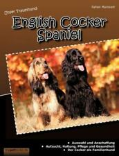 Unser Traumhund: English Cocker Spaniel, Isbn 3848241021, Isbn-13 9783848241026