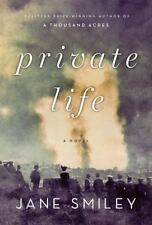 Private Life by Jane Smiley (2010, Hardcover)