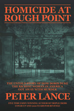 HOMICIDE AT ROUGH POINT: The Untold Story of How Doris Duke, The Richest Woman I