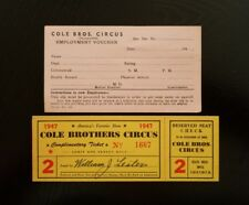 Cole Bros Circus ~ Two Items: 1947 Ticket AND 1940's Employment Voucher (Blank)