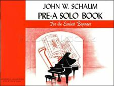 John W Schaum Pre-A Solo Piano Sheet Music Book Early Beginner SAME DAY DISPATCH