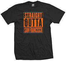 Straight Outta San Francisco T-Shirt - SF Giants 49ers Niners Frisco All Colors