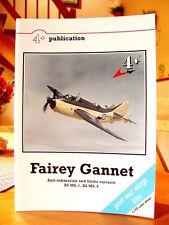 """4+ publication   """"Fairey Gannet""""    mit Poster und Faltplan"""