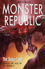 Monster Republic: The Judas Code by Ben Horton - Medium Paperback