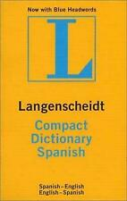 Compact Spanish Dictionary [Langenscheidt Compact Dictionaries] [Spanish Edition