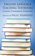 English Language Teaching Textbooks: Content, Consumption, Production (Paperback