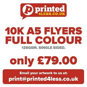 10000 A5 FLYERS SINGLE SIDED PRINTED FULL COLOUR 135GSM 130 A5 A6 LEAFLETS FLIER