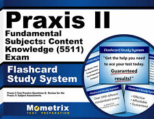 Praxis II Fundamental Subjects: Content Knowledge (5511) Exam Flashcard System