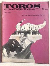 Vintage May 1963 Toros (Matador) Bullfighting Review In English Magazine