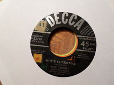 DECCA 45  RECORD/ BING CROSBY/WHITE CHRISTMAS/ GOD REST YE MERRY,GENTLEMEN/ EX