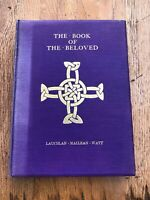 book of the beloved ( lauchlan maclean watt ) 1927 - for private circulation