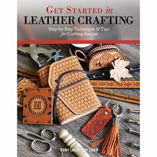Get Started in Leather Crafting by Tony and Kay Laier 6033-01