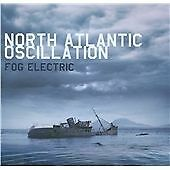 North Atlantic Oscillation - Fog Electric (2012)  CD  NEW/SEALED  SPEEDYPOST