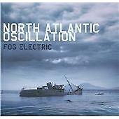 North Atlantic Oscillation - Fog Electric (2012)  CD  NEW/SEALED  SPEEDYPOST