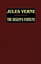The Begum's Fortune (Paperback or Softback)