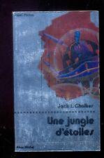 Jack L. CHALKER Une jungle d'étoiles, Albin Michel Super-Fiction 41 1979 NEUF