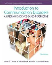 Introduction to Communication Disorders: A Lifespan Evidence-