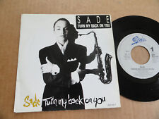 """DISQUE 45T DE SADE  """" TURN MY BACK ON YOU """""""