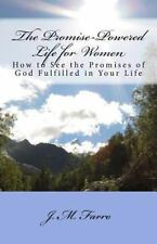 The Promise-Powered Life for Women: How to See the Promises of God Fulfilled in